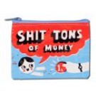 """Coin Purse 4.3"""" x 3.2"""" Shit Tons of Money"""