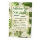 Addiction Free Naturally