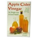 Apple Cider Vinegar: For Weight Loss